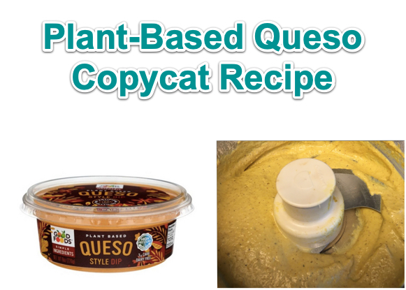 feel good foods plant based queso copycat recipe