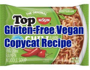 gluten-free vegan copycat top ramen recipe