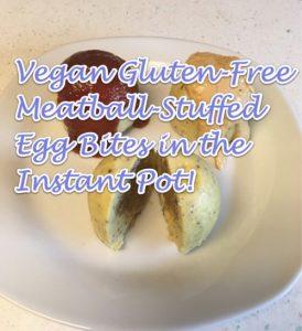 vegan egg bites with meatballs ketchup bitchin sauce