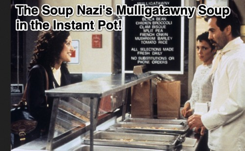 vegan gluten-free seinfeld soup nazi mulligatawny soup in the instant pot-1
