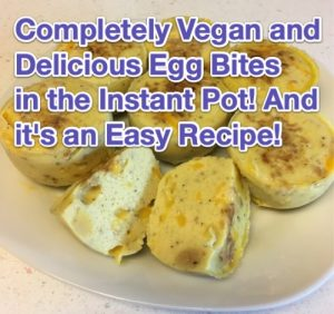 vegan instant pot egg bites recipe